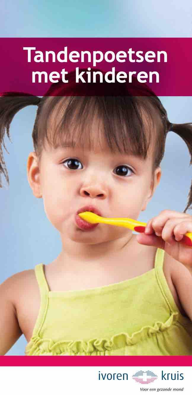 Informatiefolder Ivoren Kruis Tandenpoetsen met kinderen